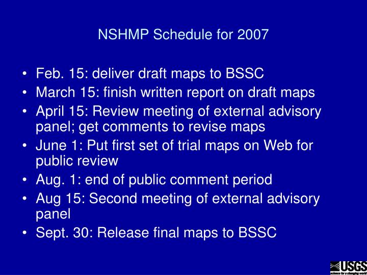 NSHMP Schedule for 2007