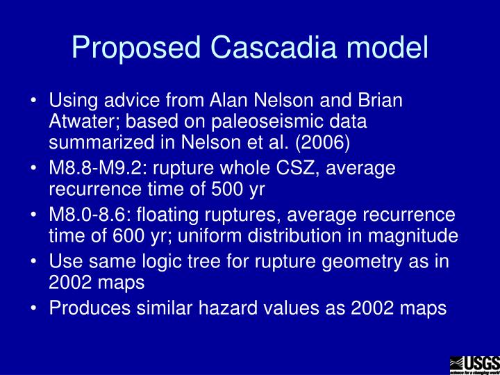Proposed Cascadia model