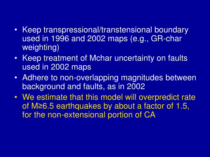 Keep transpressional/transtensional boundary used in 1996 and 2002 maps (e.g., GR-char weighting)