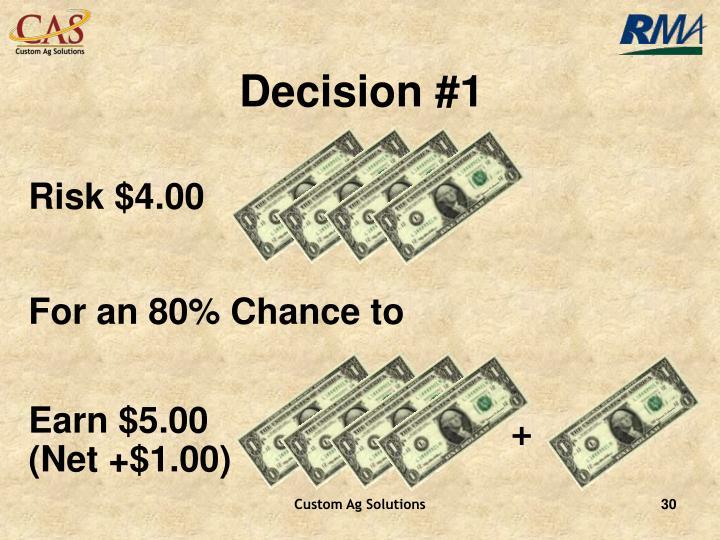 Decision #1