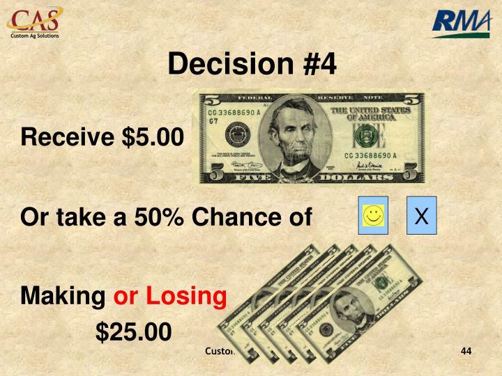 Decision #4