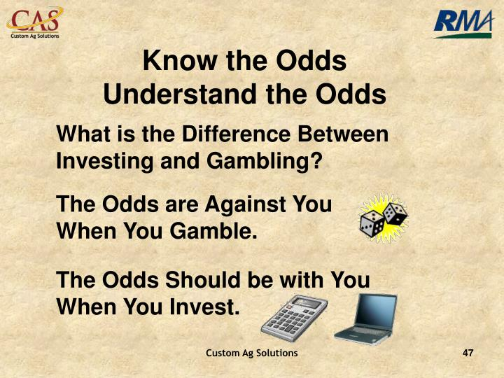 Know the Odds