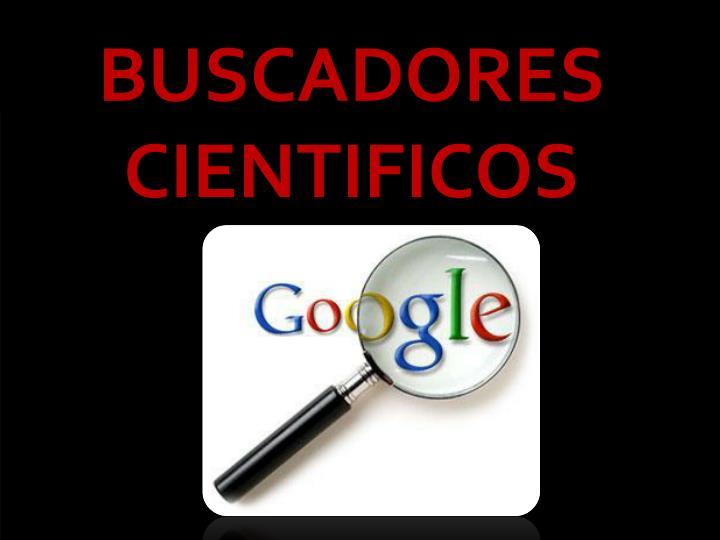 BUSCADORES CIENTIFICOS