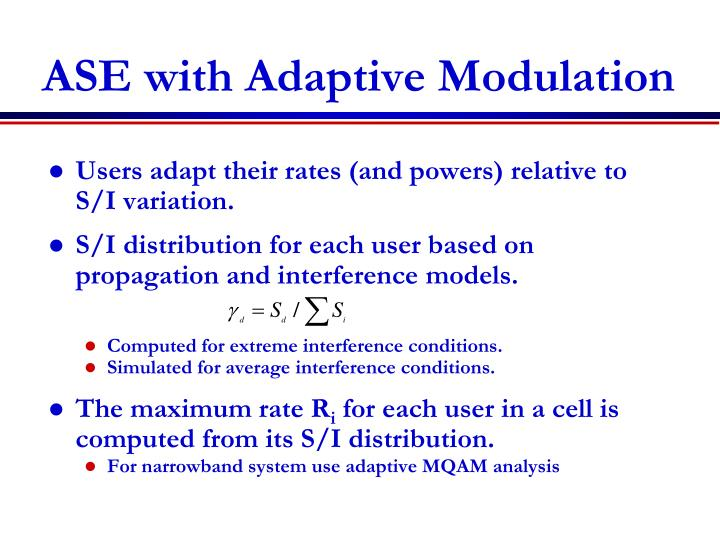 ASE with Adaptive Modulation