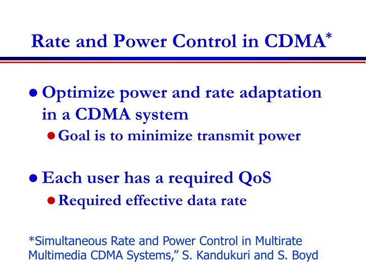 Rate and Power Control in CDMA
