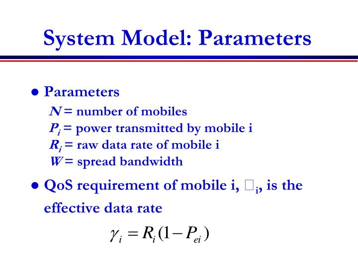 System Model: Parameters