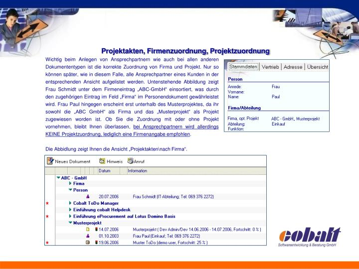Projektakten, Firmenzuordnung, Projektzuordnung