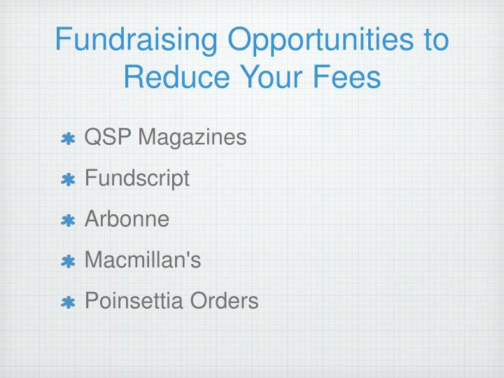 Fundraising Opportunities to Reduce Your Fees