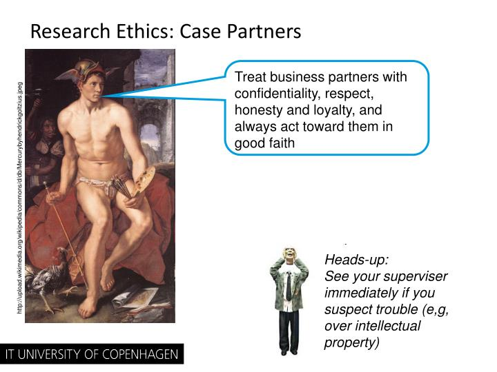 Research Ethics: Case Partners