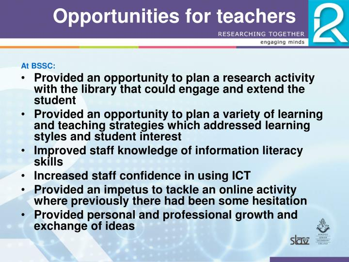Opportunities for teachers