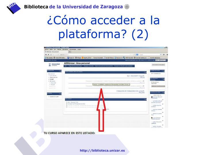 ¿Cómo acceder a la plataforma? (2)
