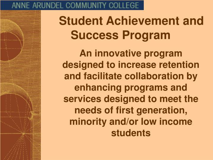 Student Achievement and Success Program