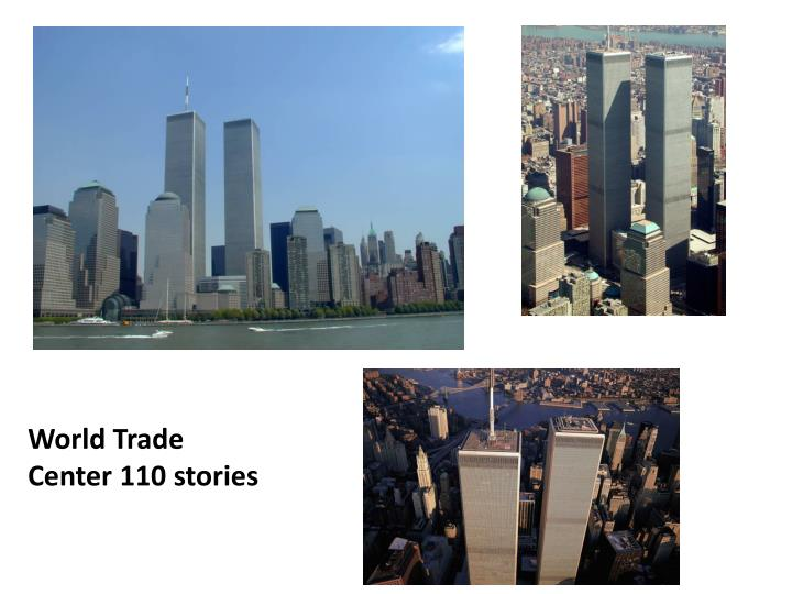 World Trade Center 110 stories