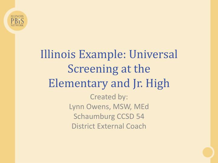 Illinois Example: Universal Screening at the