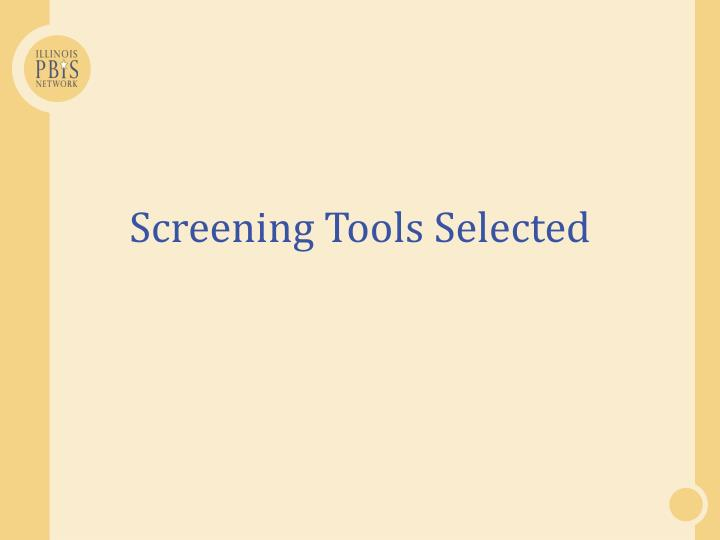 Screening Tools Selected