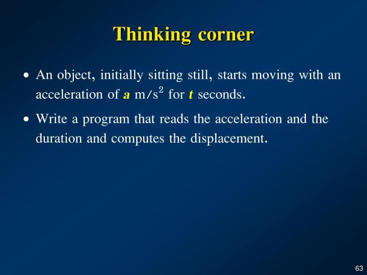 Thinking corner