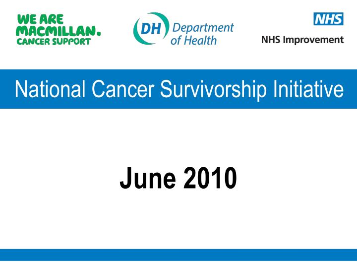 National Cancer Survivorship Initiative