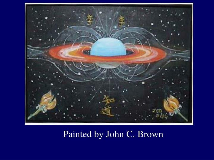 Painted by John C. Brown