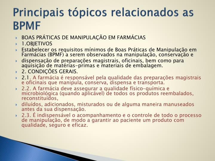 Principais tópicos relacionados as BPMF