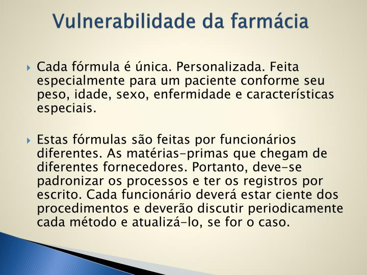 Vulnerabilidade da farmácia