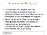 componentes t cnicos i