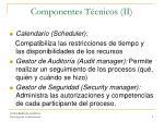 componentes t cnicos ii