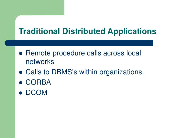 Traditional Distributed Applications