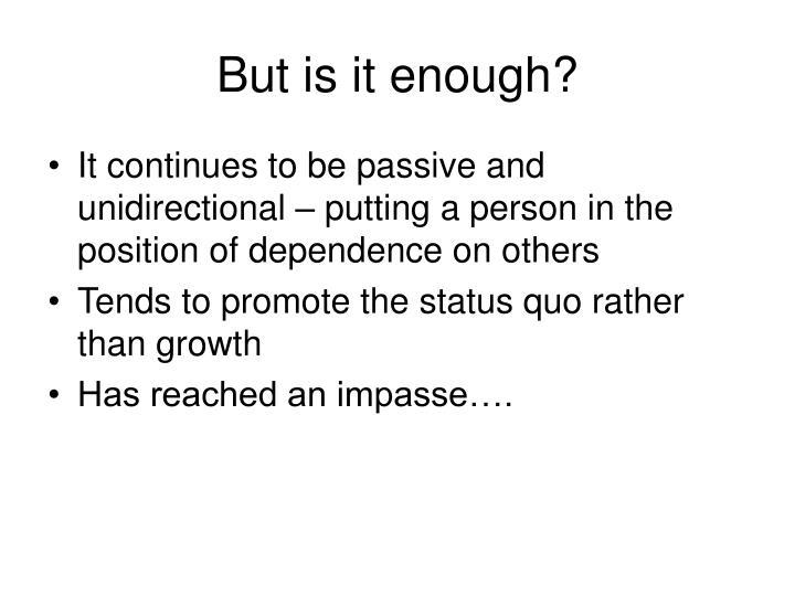 But is it enough?