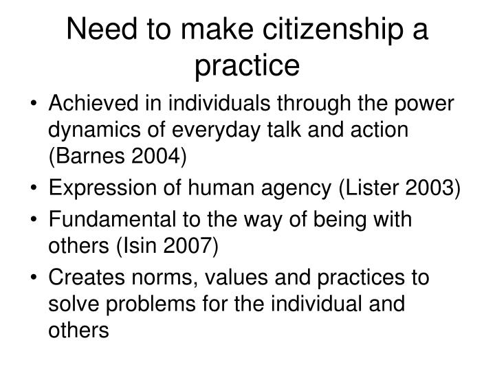 Need to make citizenship a practice