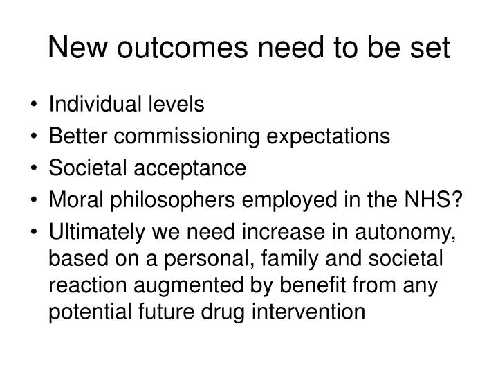 New outcomes need to be set