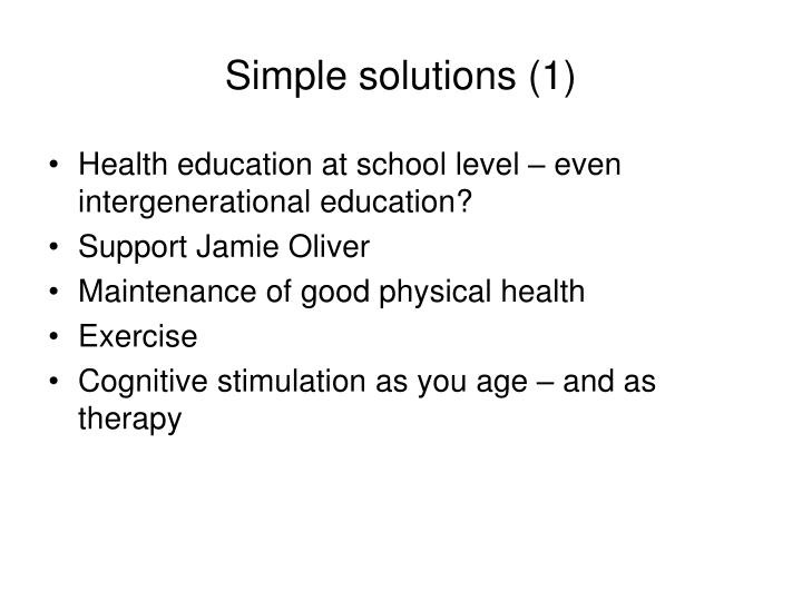 Simple solutions (1)