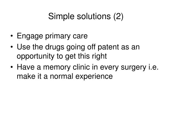 Simple solutions (2)