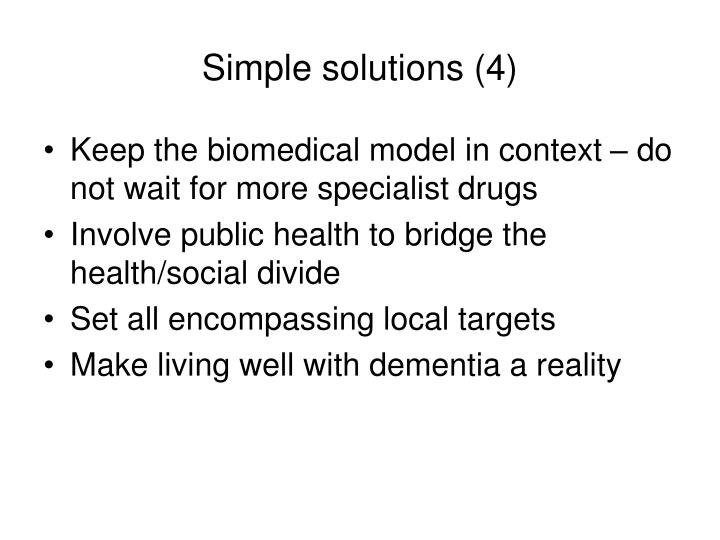 Simple solutions (4)