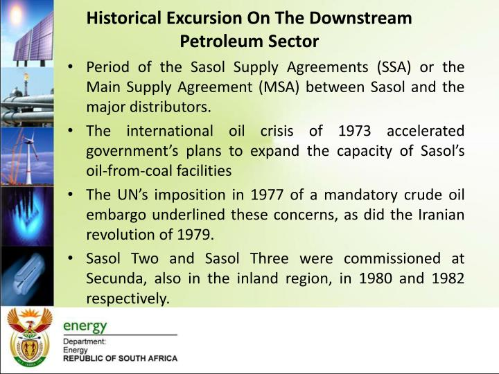 Historical excursion on the downstream petroleum sector1