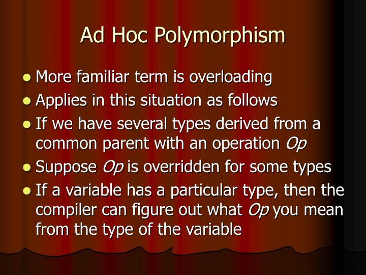 Ad Hoc Polymorphism