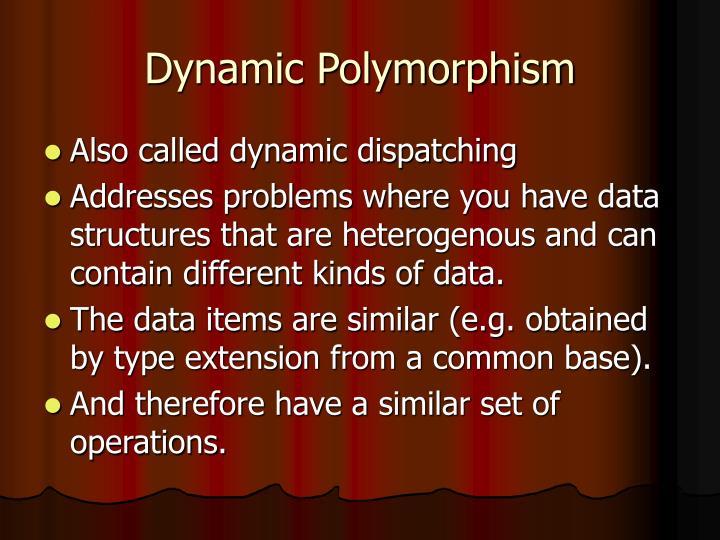 Dynamic Polymorphism