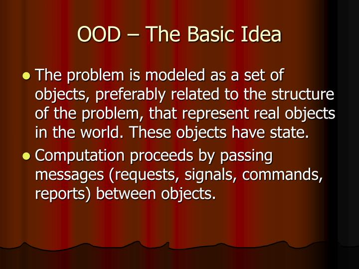 OOD – The Basic Idea
