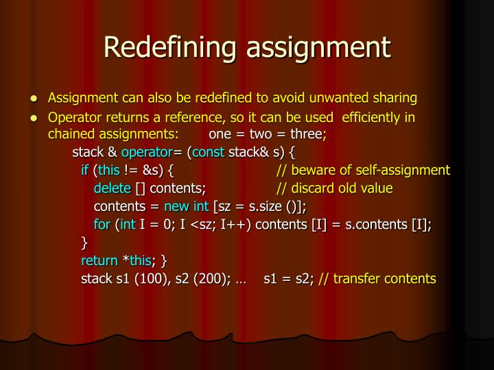 Redefining assignment