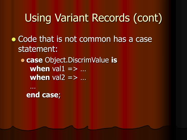 Using Variant Records (cont)