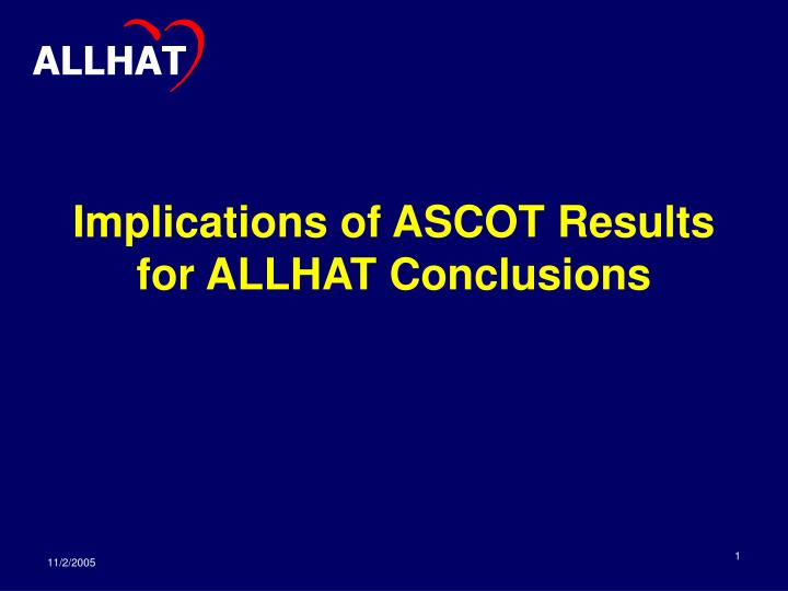 Implications of ascot results for allhat conclusions