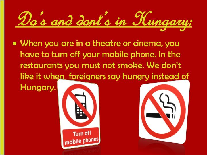 Do's and dont's in Hungary: