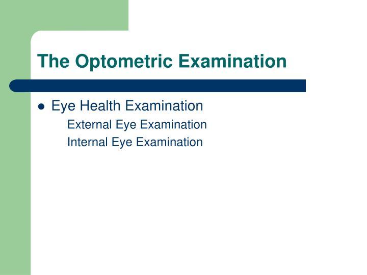 The Optometric Examination