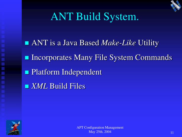 ANT Build System.