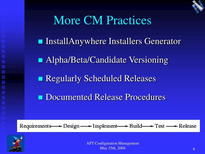 More CM Practices