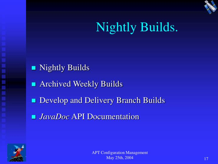 Nightly Builds.