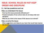 issue school rules do not keep order and discipline