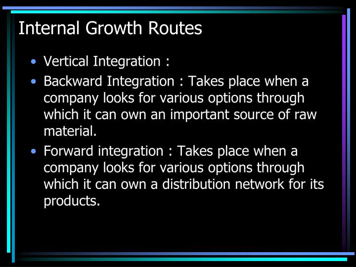 Internal Growth Routes