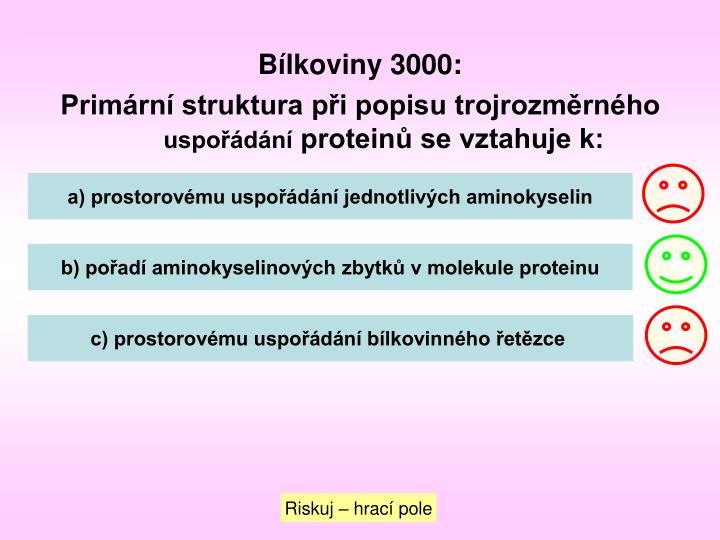 Bílkoviny 3000: