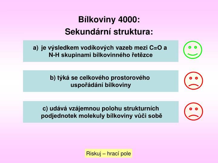 Bílkoviny 4000: