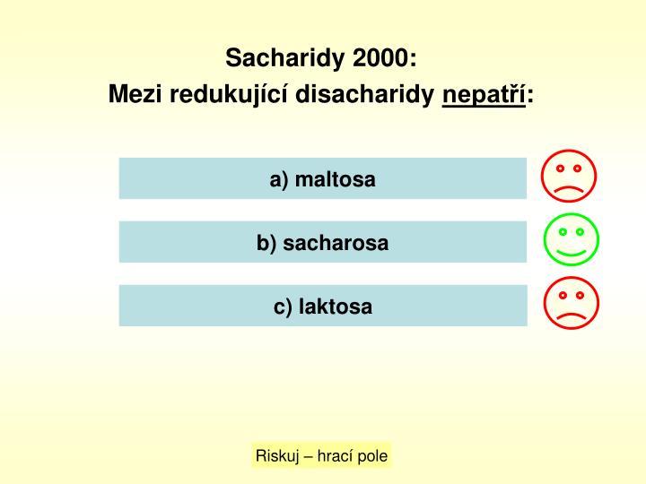 Sacharidy 2000: